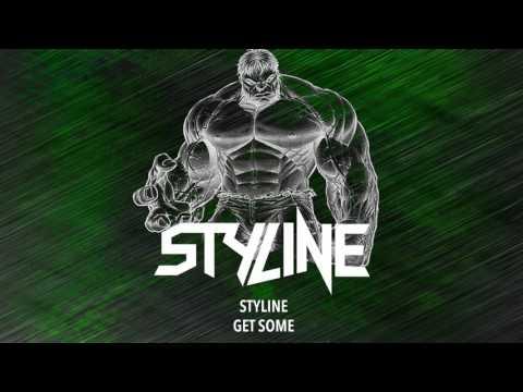 Styline - Get Some (Original Mix) - default