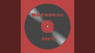 No Chorus