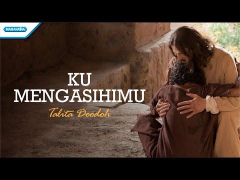 Ku MengasihiMu - Talita Doodoh (with lyric)