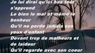 Je lui dirai ( Lyrics )