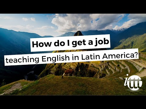 video explaining how to look for a TEFL job in Latin America
