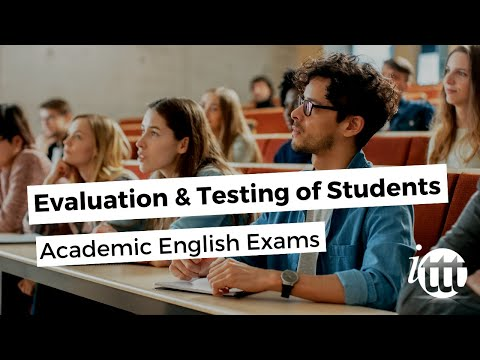 Evaluation and Testing of Students - Academic English Exams