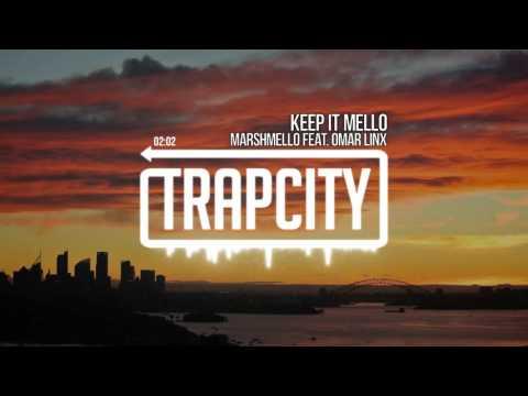 marshmello - KeEp IT MeLLo (feat. Omar LinX) - UC65afEgL62PGFWXY7n6CUbA