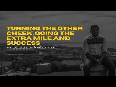 TURN THE OTHER CHEEK, GOING THE EXTRA MILE & SUCCESS, POWERFUL SERMON - EVANGELIST GABRIEL FERNANDES