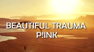 Beautiful Trauma (Lyrics/Lyric Video)