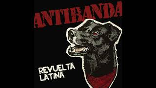 Revuelta Latina - Antibanda 2020 -  Full Album