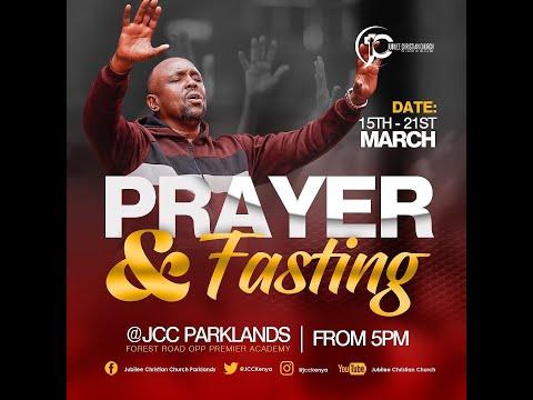 Prayer And Fasting   JCC Parklands Live Service- 22nd March 2021.