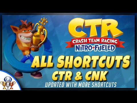 Crash Team Racing: Nitro Fueled - All Shortcuts (CTR & CNK) UPDATED, New Shortcuts - UCiDJtJKMICpb9B1qf7qjEOA