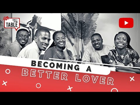 Bring It To The Table  EPISODE 24: Becoming a better lover