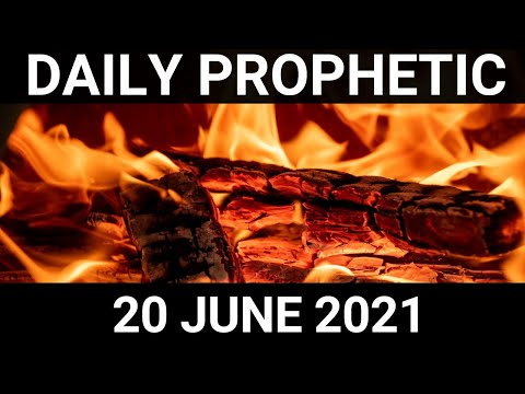 Daily Prophetic 20 June 2021 3 of 7