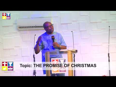 The Promise Of Christmas By Rev. Peter Ameadaji