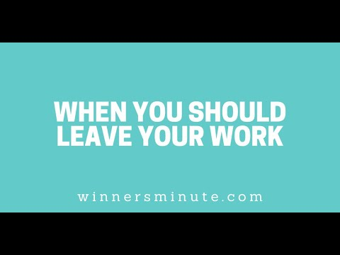 When You Should Leave Your Work // The Winner's Minute With Mac Hammond