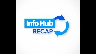 InfoHub Recap | Monday, August 19 – Friday, August 23, 2019.