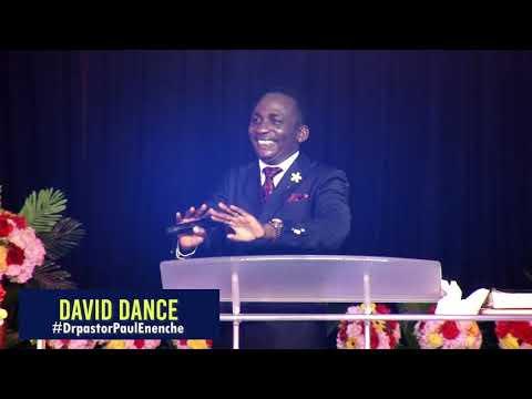 DAVID DANCE BY DR PASTOR PAUL ENENCHE