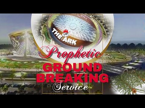 DOMI STREAM: THE ARK PROPHETIC GROUND BREAKING SERVICE  25, MARCH 2021  FAITH TABERNACLE OTA