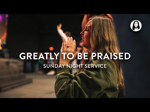 Greatly To Be Praised  Michael Koulianos  Sunday Night Service