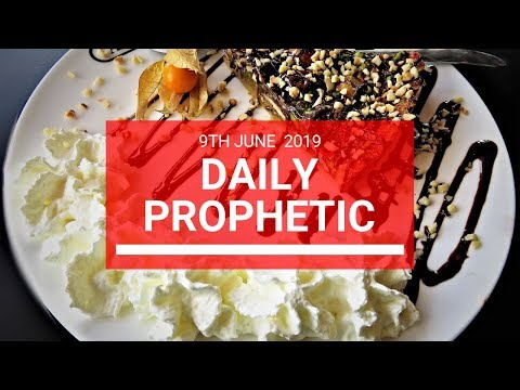 Daily Prophetic 9 June 2019   Word 2