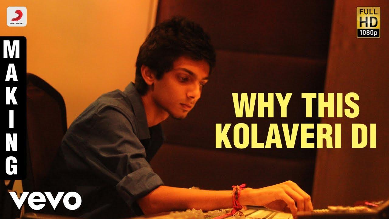 3 Why This Kolaveri Di Making Video Dhanush Shruti Anirudh