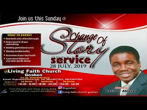 CHANGE OF STORY 1ST SERVICE JULY 28, 2019