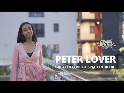 First Love Music - Peter Lover (Official Music Video)