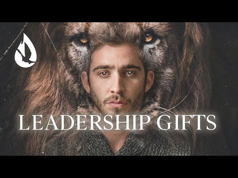 Gifts of the Holy Spirit: Leadership Gifts