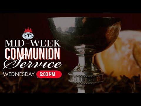 DOMI STREAM: MID-WEEK COMMUNION SERVICE  11, AUGUST  2021 FAITH TABERNACLE