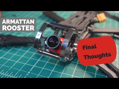 Armattan Rooster Build, Final Thoughts - UCf1k-sdNxfX03dRkUSfNiMg