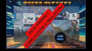 Dicas Rápidas 2  Como ajustar a Área de Exibição do PS4