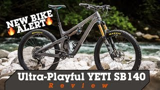New Bike Alert! The Ultra-Playful YETI SB140 Reviewed