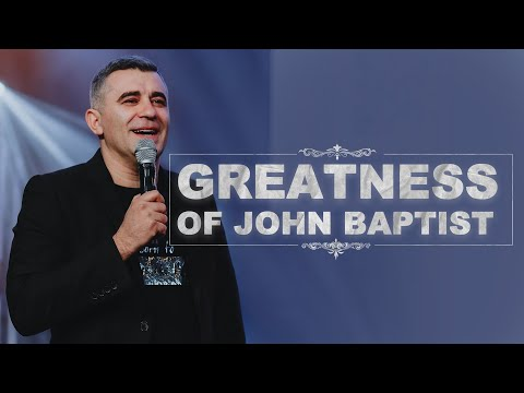 The Greatness of John the Baptist - Knowing Who You Are  Dmitri Sarioglo