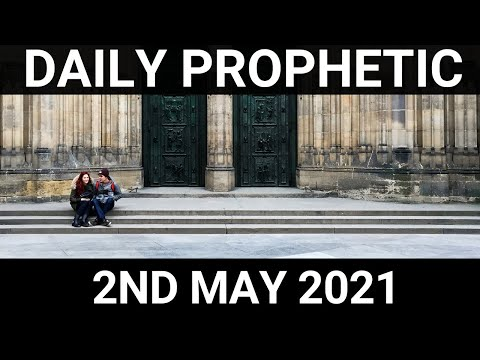 Daily Prophetic 2 May 2021 6 of 7