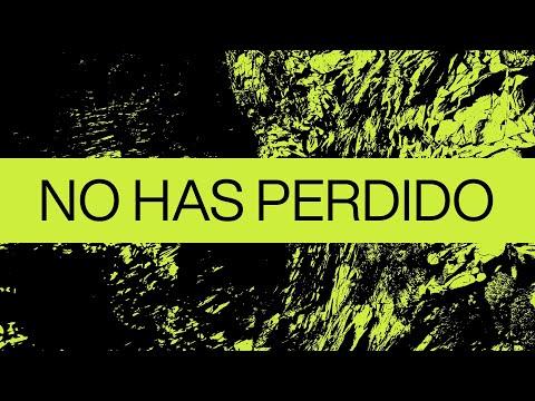 No Has Perdido (Never Lost) Spanish  Video Oficial Con Letras  Elevation Worship