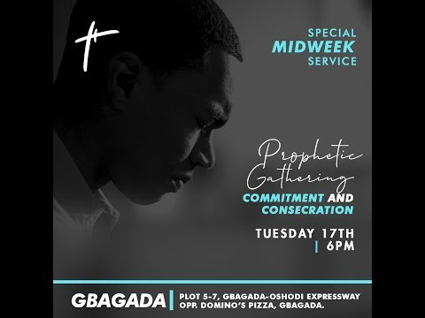 Prophetic Gathering: Commitment And Consecration  Pst Bolaji Idowu  Tue 17th Sep, 2019