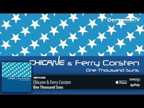 Chicane & Ferry Corsten - One Thousand Suns (Original Mix) - UCGZXYc32ri4D0gSLPf2pZXQ