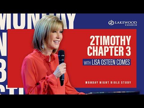 2 Timothy 3  Lisa Osteen Comes  Bible Study 2020