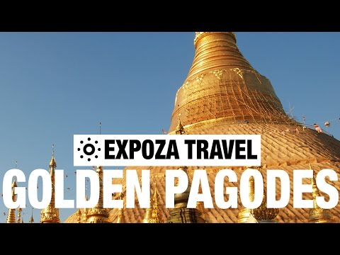 In The Land Of Golden Pagodas (Asia) Vacation Travel Video Guide - UC3o_gaqvLoPSRVMc2GmkDrg