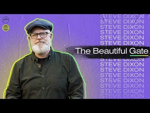 The Beautiful Gate  Steve Dixon  Hillsong Church Online