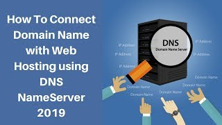 How To Connect Domain Name with Web Hosting using DNS Name Server 2019 || what is DNS