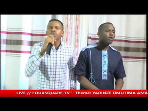 LIVE // FOURSQUARE TV '' Theme:' YARINZE UMUTIMA AMAGANYA
