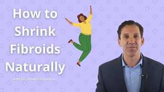 😀FIBROIDS: Shrink Uterine Fibroids Naturally WITHOUT surgery 😀