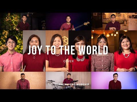 Joy To The World  Cornerstone Worship