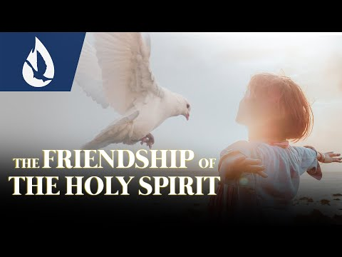 The Friendship of the Holy Spirit