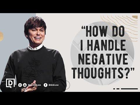 How Do I Handle Negative Thoughts?  Joseph Prince