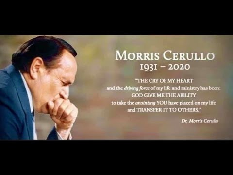 CELEBRATING THE LIFE AND LEGACY OF DR. MORRIS CERULLO