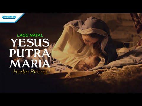 Herlin Pirena - Yesus Putra Maria (with lyric)