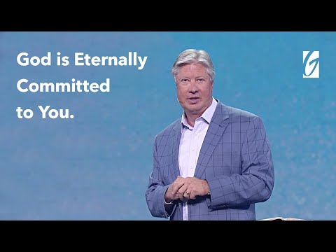 God is Eternally Committed to You- Pastor Robert Morris