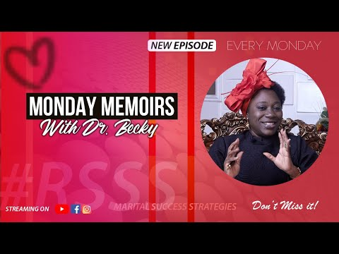 MONDAY MEMOIRS WITH DR BECKY 09.11.2020