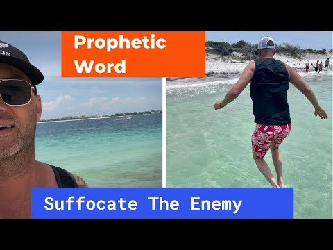 Prophetic Word from Panama City - Suffocate the Enemy