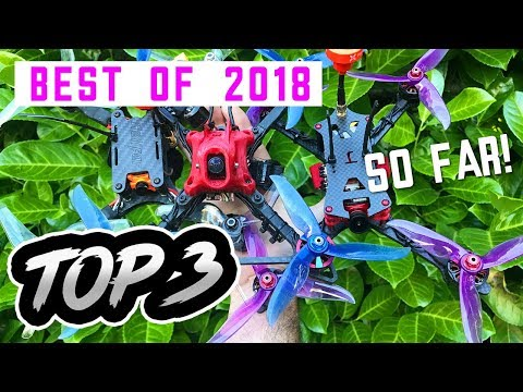 TOP 3 FPV RACE Quads to buy in 2018 - UCwojJxGQ0SNeVV09mKlnonA