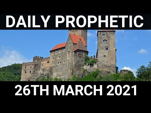 Daily Prophetic 26 March 2021 4 of 7